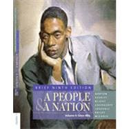 A People and a Nation: A History of the United States, Brief Edition, Volume II, 9th Edition