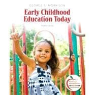 Early Childhood Education Today Plus NEW MyEducationLab with Pearson eText -- Access Card Package
