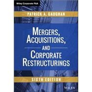 Mergers, Acquisitions, and Corporate Restructurings 9781118997543R