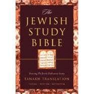 The Jewish Study Bible; featuring The Jewish Publication Society TANAKH Translation