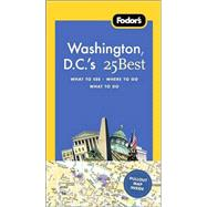 Fodor's Washington D.C.'s 25 Best, 6th Edition