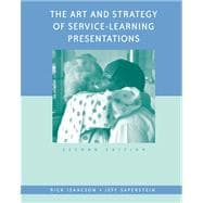 The Art and Strategy of Service-Learning Presentations