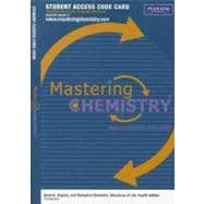 MasteringChemistry -- Standalone Access Card -- for General, Organic, and Biological Chemistry Structures of Life