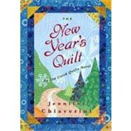 The New Year's Quilt; An Elm Creek Quilts Novel