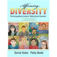 Affirming Diversity The Sociopolitical Context of Multicultural Education Plus MyEducationLab with Pearson eText -- Access Card Package