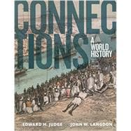 Connections A World History, Volume 2, Print Plus NEW MyHistoryLab for World History