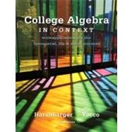 College Algebra in Context Plus NEW MyMathLab with Pearson eText-- Access Card Package
