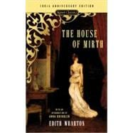 The House of Mirth 100th Anniversary Edition