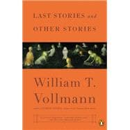 Last Stories and Other Stories