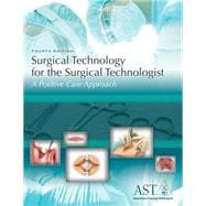 Surgical Technology For The Surgical Technologist 4E