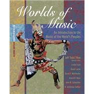 Worlds of Music An Introduction to the Music of the World�s Peoples, Shorter Version (with CD-ROM)