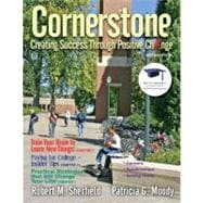 Cornerstone : Creating Success Through Positive Change