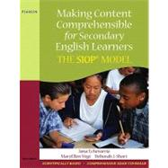 Making Content Comprehensible for Secondary English Learners : The SIOP Model