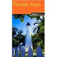 Fodor's In Focus Florida Keys, 1st Edition