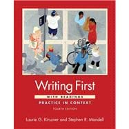 Writing First with Readings : Practice in Context