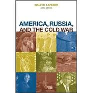 America, Russia, and the Cold War, 1945 - 2000