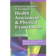 Clinical Companion for Estes� Health Assessment and Physical Examination, 4th