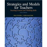 Strategies and Models for Teachers Teaching Content and Thinking Skills Plus MyEducationLab with Pearson eText -- Access Card Package