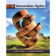 Student Solutions Manual for Tussy/Gustafson's Intermediate Algebra, 5th
