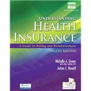 Understanding Health Insurance A Guide to Billing and Reimbursement (Book Only)