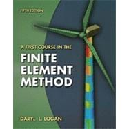 A First Course in the Finite Element Method, 5th Edition