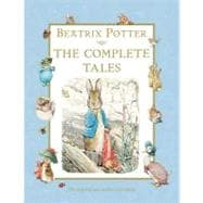 Beatrix Potter: The Complete Tales