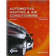 Today's Technician: Automotive Heating & Air Conditioning Shop Manual 9781305497610R