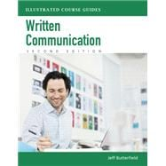 Written Communication Illustrated Course Guides (with Computing CourseMate with eBook Printed Access Card)