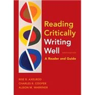Reading Critically, Writing Well 9e A Reader and Guide