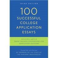 100 Successful College Application Essays (Updated, Third Edition)