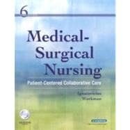 Medical-Surgical Nursing : Patient-Centered Collaborative Care