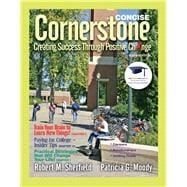 Cornerstone Creating Success Through Positive Change, Concise