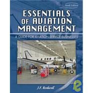 Essentials of Aviation Management : A Guide for Aviation Service Businesses