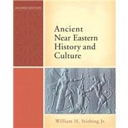 Ancient Near Eastern History And Culture- (Value Pack w/MySearchLab)