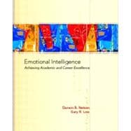 Emotional Intelligence : Achieving Academic and Career Success