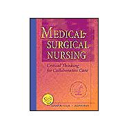 Medical-Surgical Nursing: Critical Thinking for Collaborative Care (Single Volume)