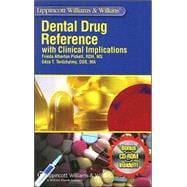 Lippincott Williams & Wilkins' Dental Drug Reference With Clinical Implications