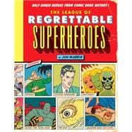 The League of Regrettable Superheroes 9781594747632R