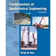 Fundamentals of Geotechnical Engineering, 3rd Edition