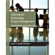 Information Technology Project Management, with CD-ROM, 4th Edition
