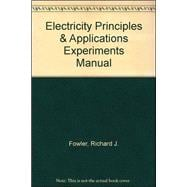 Experiments Manual for Electricity Principles & Apps w/ Student Data CD-Rom