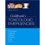 Goldfrank's Toxicologic Emergencies, Eighth Edition
