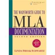 The Wadsworth Guide to MLA Documentation (with InfoTrac)