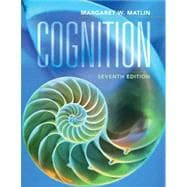 Cognition, 7th Edition