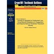 Outlines and Highlights for Employment Law : Going Beyond Compliance to Engagement and Empowerment by Rosemarie Feuerbach Twomey, ISBN