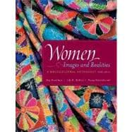 Women: Images & Realities, A Multicultural Anthology