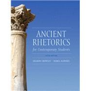 Ancient Rhetoric for Contemporary Students with MyWritingLab -- Access Card Package