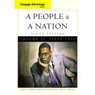 Cengage Advantage Books: A People and a Nation: A History of the United States, Volume II, 9th Edition