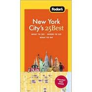Fodor's New York City's 25 Best, 7th Edition