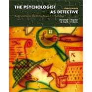 Psychologist as Detective, The: An Introduction to Conducting Research in Psychology